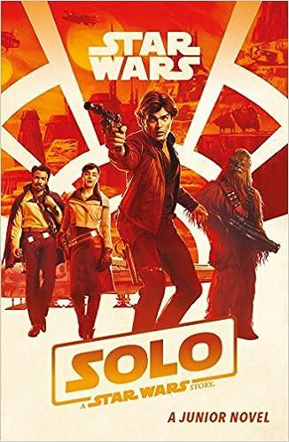 Solo: A Star Wars Story: Junior Novel: Amazon co uk: Egmont