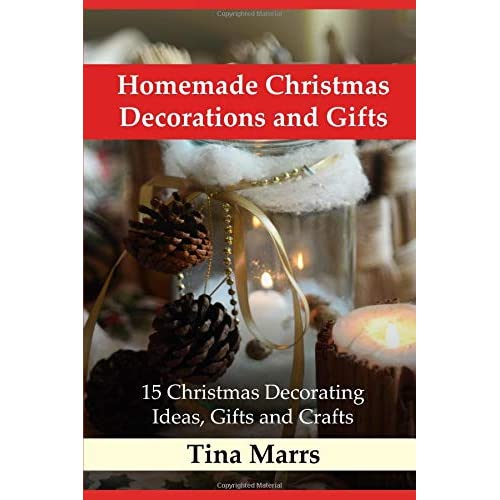 Homemade Christmas Decorations And Gifts 15 Christmas Decorating Ideas Gifts And Crafts