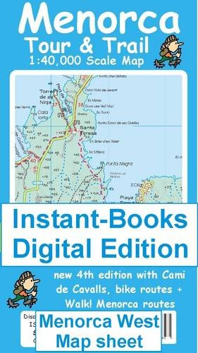 Menorca Tour and Trail West Map (Tour & Trail Maps Instant-Books Digital Edition)