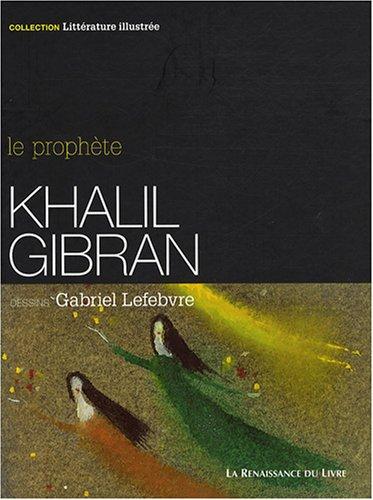 Khalil Gibran Littérature Illustrée Amazones Khalil
