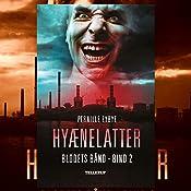 Hyænelatter (Blodets bånd 2) | Pernille Eybye