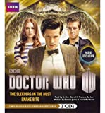 Doctor Who: The Sleepers in the Dust & Snake Bite: Two Exclusive Audio Adventures Starring the 11th Doctor (CD-Audio) - Common