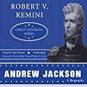 Andrew Jackson: Great Generals Series Audiobook by Robert V. Remini Narrated by Tom Weiner