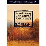 A Thanksgiving of American Folk Hymns