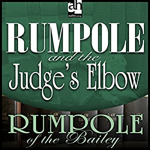 Rumpole and the Judge's Elbow Audiobook