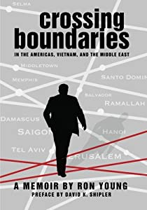 Crossing Boundaries in the Americas, Vietnam, and the Middle East: A Memoir by Resource Publications