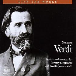 Life & Works - Giuseppe Verdi