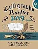 calligraphy practice pad - Calligraphy Practice Book : Creative Calligraphy  & Hand Lettering Notebook Paper: 4 Styles of Calligraphy Practice Paper Feint Lines With Over 100 Pages (Calligraphy Books) (Volume 1)