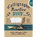Calligraphy Practice Book : Creative Calligraphy  & Hand Lettering Notebook Paper: 4 Styles of Calligraphy Practice Paper Feint Lines With Over 100 Pages (Calligraphy Books) (Volume 1)