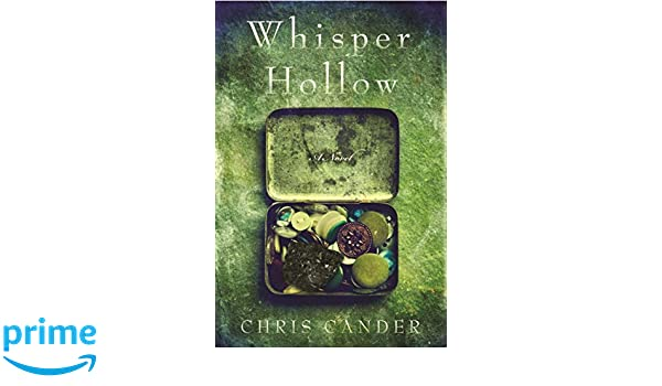 Whisper Hollow: Amazon.es: Chris Cander: Libros en idiomas ...