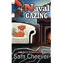 Naval Gazing (Silver Hills Cozy Mysteries)