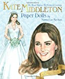 Kate Middleton Her Royal Highness the Duchess of Cambridge Paper Dolls
