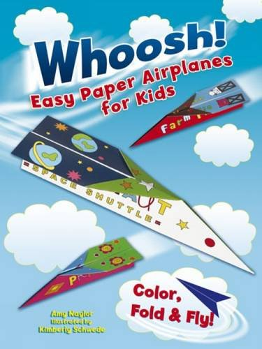 Whoosh! Easy Paper Airplanes for Kids: Color, Fold and Fly! - Kid Paper Airplanes