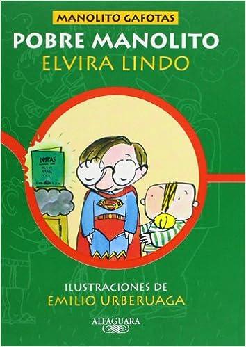 Descargar libros electrónicos de epub de Google POBRE MANOLITO - CARTONE (Manolito Gafotas) 8420458554 PDF