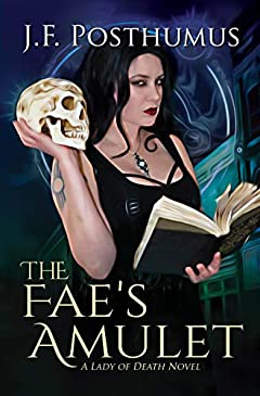 The Fae's Amulet (The Lady of Death Book 1)