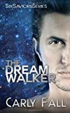 The Dream Walker, Carly Fall, 1492891584