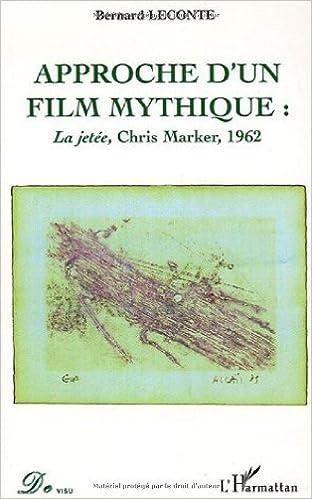 Lire un Approche d'un film mythique : La Jetée, Chris Marker, 1963 pdf