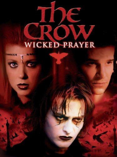 The Crow  Wicked Prayer