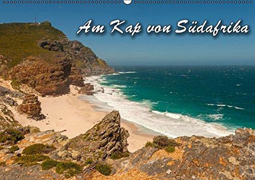 Am Kap von Südafrika (Wandkalender 2016 DIN A2 quer): Traumhafte Strände und wunderschöne Landschaften am Kap von Südafrika (Monatskalender, 14 Seiten ) (CALVENDO Orte)