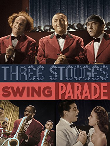 (Three Stooges in Swing Parade)
