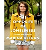 download ebook the opposite of loneliness : essays and stories(cd-audio) - 2014 edition pdf epub