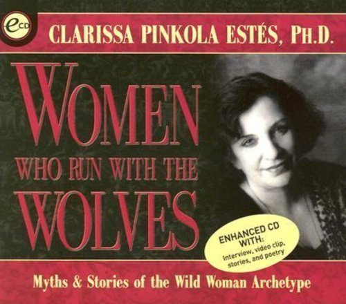 Women Who Run With the Wolves of unknown on 01 January 2001
