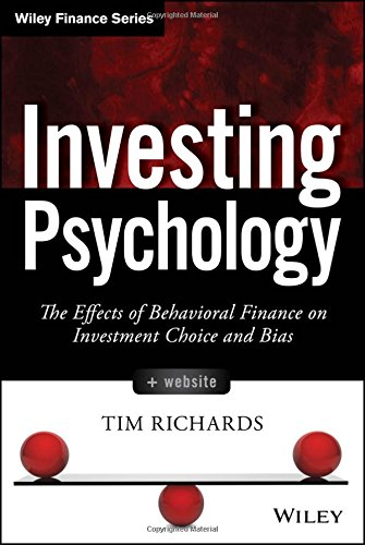 Investing Psychology, + Website: The Effects of Behavioral Finance on Investment Choice and Bias (Wiley Finance)