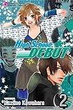 High School Debut: v. 2(Paperback) - 2008 Edition