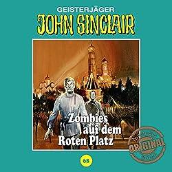 Zombies auf dem Roten Platz (John Sinclair - Tonstudio Braun Klassiker 68)