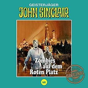 Zombies auf dem Roten Platz (John Sinclair - Tonstudio Braun Klassiker 68) Hörspiel