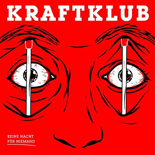 Kraftklub - Keine Nacht fur Niemand (2017) [WEB FLAC] Download