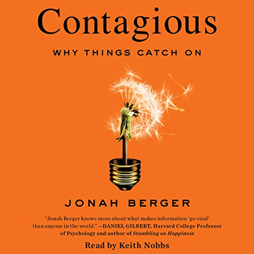 Contagious: Why Things Catch On Audiobook [Free Download by Trial] thumbnail