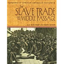 The Slave Trade and the Middle Passage