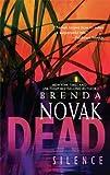 Dead Silence, Brenda Novak, 0778328856