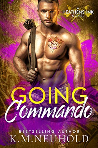 Flaming Heart Tattoo - Going Commando (Heathens Ink Book 2)