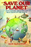 img - for By Diane Maceachern - Save Our Planet: 750 Everyday Ways You Can Help Clean Up the Eart (1991-12-31) [Paperback] book / textbook / text book