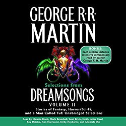Dreamsongs, Volume II (Unabridged Selections)
