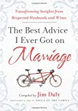 The Best Advice I Ever Got on Marriage, Jim Daly, 1936034492