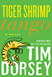 Tiger Shrimp Tango: A Novel (Serge Storms series)