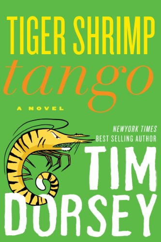 - Tiger Shrimp Tango: A Novel (Serge Storms series Book 17)