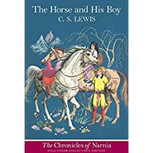 The Horse and His Boy: Full Color Edition