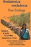Sentimientos Verdaderos, True Feelings, Natalia Gracida-Cruz, 1494289539