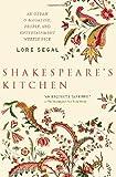 Shakespeare's Kitchen, Lore Segal, 1595583467