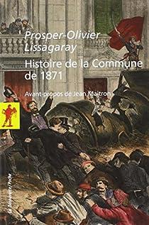 Histoire de la Commune de 1871 par Lissagaray