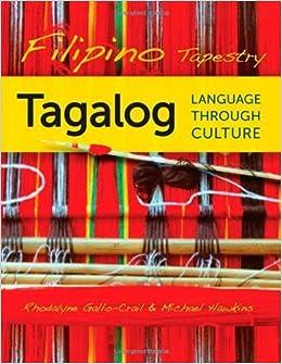 Filipino Tapestry Tagalog Language through Culture
