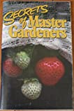 img - for Secrets of Master Gardeners book / textbook / text book