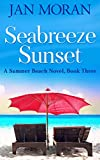 Summer Beach: Seabreeze Sunset