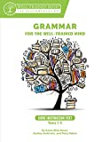 img - for Grammar for the Well-Trained Mind: Core Instructor Text, Years 1-4: A Complete Course for Young Writers, Aspiring Rhetoricians, and Anyone Else Who ... Works (Grammar for the Well-Trained Mind) book / textbook / text book