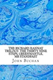 The Richard Hannay Trilogy: the Thirty Nine Steps, Greenmantle, Mr Standfast, John Buchan, 1484866479