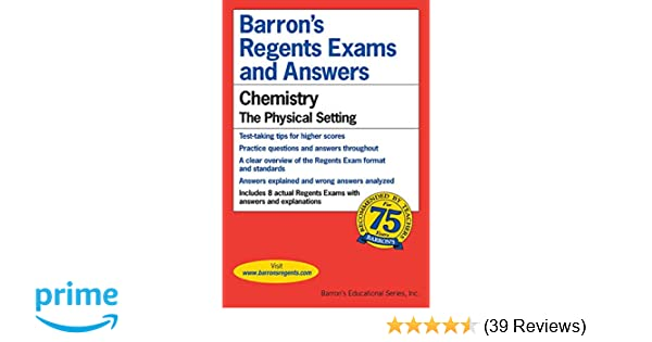 Barrons's Regents Exams and Answers: Chemistry, the Physical